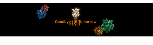 "Goodbye till Tomorrow ""2012"""